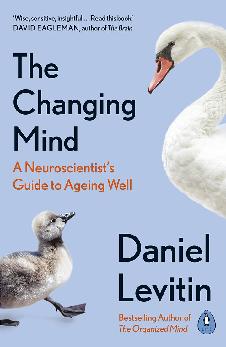 The Changing Mind - a Neuroscientist's Guide to Ageing Well image