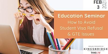 Australia Education Seminar: How to Avoid Student Visa Refusal & GTE Issues tickets