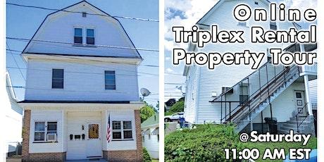 Online Triplex Rental  Property Tour! tickets