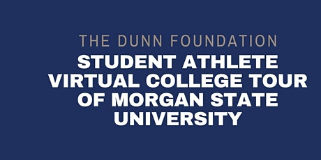 Student-Athlete Virtual College Tour of Morgan State University tickets