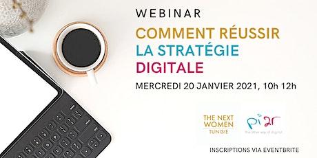 Webinar_ Comment réussir la stratégie digitale, mercredi 20 Janvier 2021 billets