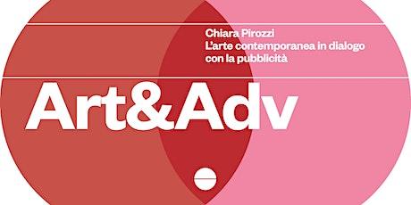Art & Adv —L'arte contemporanea in dialogo con la pubblicità biglietti