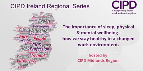 CIPD Regional Series - The importance of sleep, physical & mental wellbeing tickets