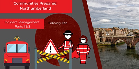 The Northumberland Series: Incident Management Parts 1 & 2 tickets