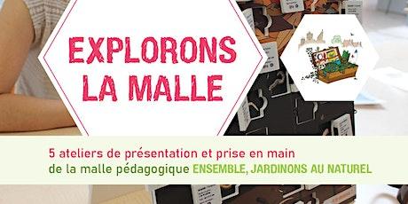 EXPLORONS LA MALLE ! billets