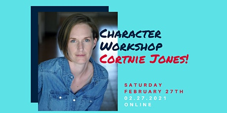 Character Workshop :: Cortnie Jones :: February 27th :: 5:00 PM CST tickets