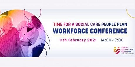 Time for a Social Care People Plan - Workforce Focussed Half Day Conference tickets