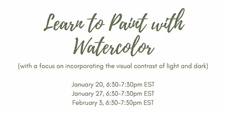 Learn to Paint with Watercolor: Light and Dark Tickets