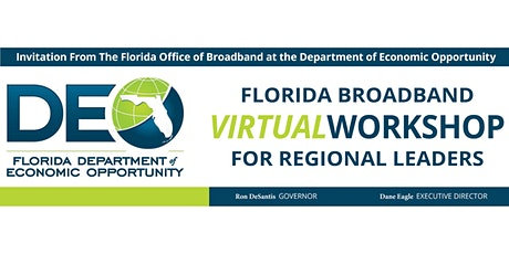 Florida Broadband Virtual Workshop for Regional Leaders tickets