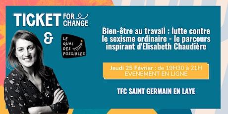 Soirée TFC : Bien-être au travail – Elisabeth Chaudière billets