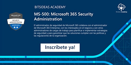 Curso Oficial MS-500: Microsoft 365 Security Administration entradas