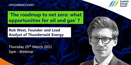 """The roadmap to net zero: what opportunities for oil and gas? "" tickets"