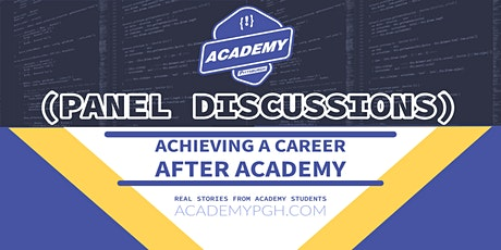 Panel Discussions: Achieving a Career After Academy entradas