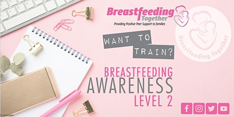 Award in Breastfeeding Awareness at QLS Level 2 tickets