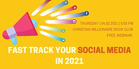 FAST TRACK YOUR SOCIAL MEDIA IN 2021 tickets