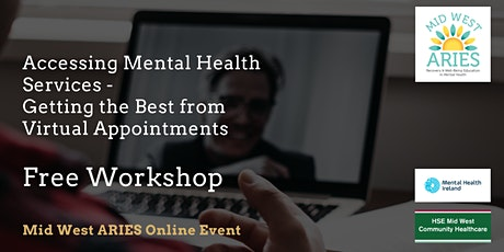 Free Workshop: Getting the Best from Mental Health Virtual Appointments tickets