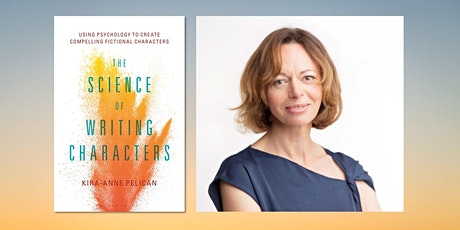 The Science of Writing Characters with Kira-Anne Pelican tickets