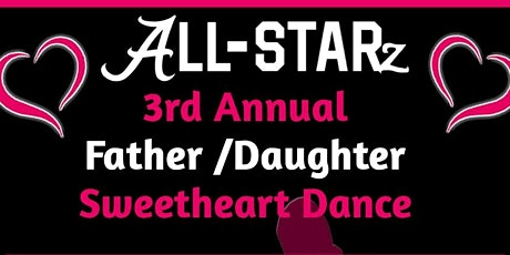 3rd Annual Father/Daughter Sweetheart Dance tickets