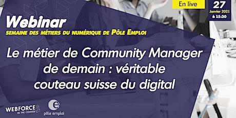 Le métier de Community Manager : véritable couteau suisse du digital billets