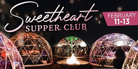 Sweetheart Supper Club tickets