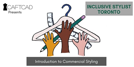Inclusive Stylist Toronto: Introduction to Commercial Styling tickets
