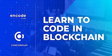 Learn to code in blockchain with Concordium (Americas) biglietti
