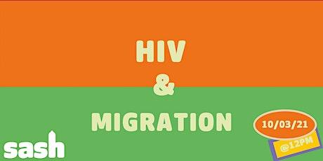 HIV and Migration  فيروس نقص المناعة البشرية والمهاجرين tickets