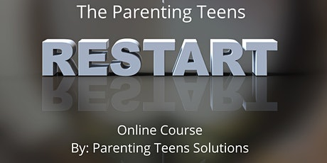 RESTART  -THE PARENTING TEENS PROGRAM tickets