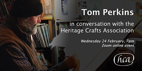 Tom Perkins in conversation with the Heritage Crafts Association tickets