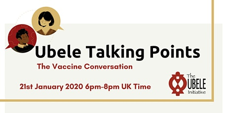 Ubele Talking Points The Vaccine Conversation tickets