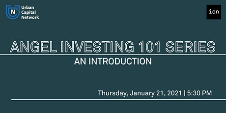 Angel Investing 101: An Introduction tickets