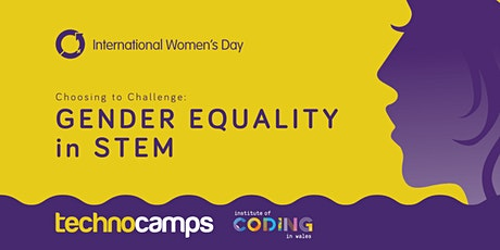 Technocamps IWD 2021 | Choosing to Challenge: Gender Equality in STEM entradas