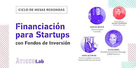 Ciclo de Mesas Redondas Financiación para Startups, con Fondos de inversión entradas