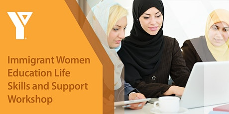 YMCA Immigrant Women Education Life Skills and Support Workshop tickets