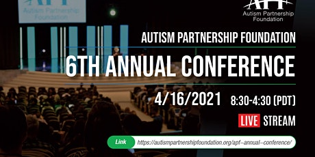 Autism Partnership Foundation 6th Annual Conference 2021 - LIVESTREAM EVENT tickets