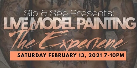 Sip & See Presents: A Live Model Painting Experience tickets