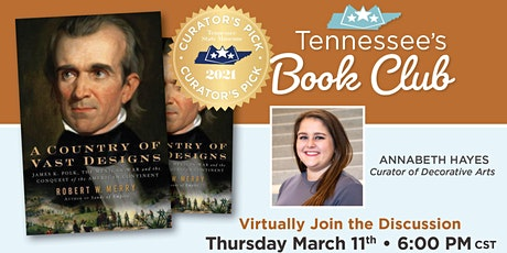 Tennessee's Book Club: A Country of Vast Designs by Robert Merry tickets