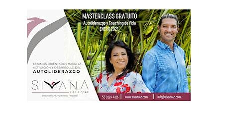 """MasterClass Gratuita """"Autoliderazgo y Coaching de Vida"""" boletos"""