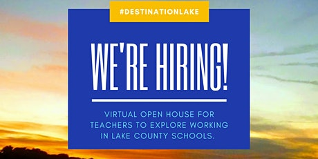 Lake County Schools Virtual Open House for Educator's tickets