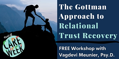The Gottman Approach to Relational Trust Recovery tickets
