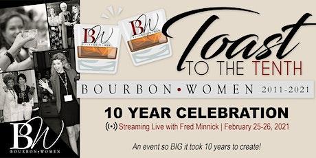 SAVE THE DATE! Bourbon Women 10-Year Celebration tickets