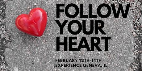 FOLLOW YOUR HEART GENEVA, IL tickets