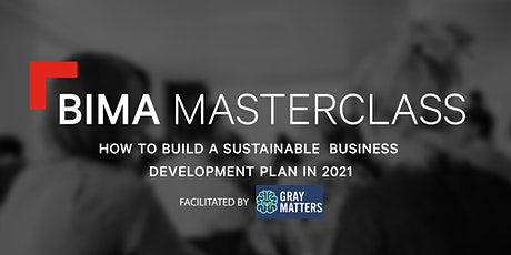 BIMA Masterclass | How to build a sustainable Business Development plan tickets