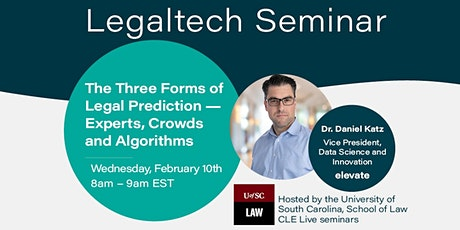 LegalTech Seminar Series: Three Forms of Legal Prediction tickets