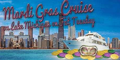Mardi Gras Cruise on Lake Michigan on Fat Tuesday tickets