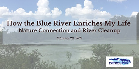 The Blue River Enriches My Life - Nature Connection and Honeysuckle Removal tickets