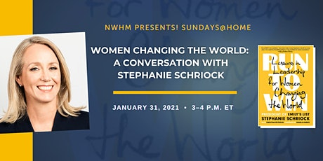 Women Changing the World: A Conversation with Stephanie Schriock tickets