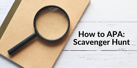 How to APA: Scavenger Hunt tickets