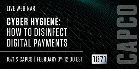 Good Cyber Hygiene: Strategies to Disinfect Digital Payments billets