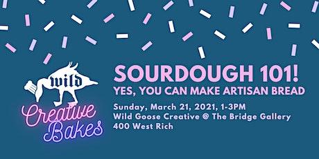 Sourdough 101: A Socially Distanced, Hands-On Workshop tickets